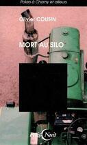 Couverture du livre « Mort au silo » de Olivier Cousin aux éditions Nykta