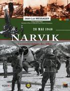 Couverture du livre « Narvik ; la courte victoire des alliés ; 28 mai 1940 » de Jean-Luc Messager aux éditions Esprit Du Livre
