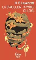 Couverture du livre « La couleur tombée du ciel » de Howard Phillips Lovecraft aux éditions Gallimard