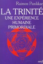 Couverture du livre « La trinite » de Raimon Panikkar aux éditions Cerf