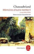 Couverture du livre « Mémoires d'outre-tombe t.2 » de Francois Rene De Chateaubriand aux éditions Lgf
