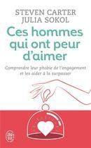 Couverture du livre « Ces Hommes Qui Ont Peur D'Aimer » de Steven Carter aux éditions J'ai Lu
