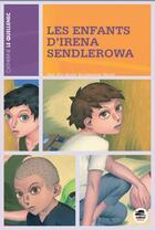 Couverture du livre « Les enfants d'Irena Sendlerowa » de Catherine Le Quellenec aux éditions Oskar