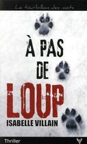 Couverture du livre « À pas de loup » de Isabelle Villain aux éditions Taurnada