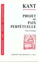 Couverture du livre « Kant ; projet de paix perpétuelle » de Immanuel Kant aux éditions Vrin