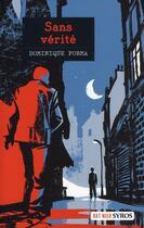 Couverture du livre « Sans vérité » de Dominique Forma aux éditions Syros