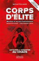 Couverture du livre « Corps d'élite » de Michel Poujade aux éditions Amphora