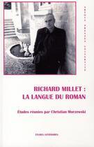 Couverture du livre « Richard millet : la langue du roman » de Morzewski C aux éditions Artois Presses Universite