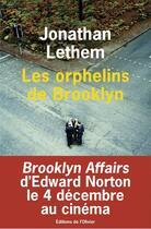 Couverture du livre « Orphelins de brooklyn (les) » de Jonathan Lethem aux éditions Editions De L'olivier