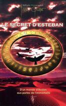 Couverture du livre « Le secret d'Esteban » de Nathalie Chintanavitch aux éditions Tara Glane