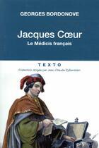 Couverture du livre « Jacques Coeur » de Georges Bordonove aux éditions Tallandier