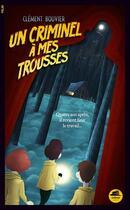 Couverture du livre « Un criminel à mes trousses » de Clement Bouvier aux éditions Oskar
