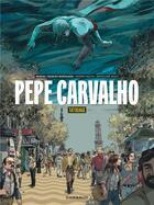 Couverture du livre « Pepe Carvalho t.1 ; tatouage » de Hernan Migoya et Bartolome Segui aux éditions Dargaud