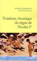 Couverture du livre « Troisième chronique du règne de Nicolas Ier » de Patrick Rambaud aux éditions Grasset Et Fasquelle