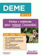 Couverture du livre « DEME (diplôme d'Etat de moniteur-éducateur) DC 1 à 4 ; fiches + méthodes pour retenir l'essentiel » de Eric Furstos aux éditions Vuibert