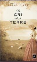Couverture du livre « Le cri de la terre » de Sarah Lark aux éditions Archipel