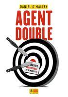 Couverture du livre « Au service surnaturel de sa majesté T.2 ; agent double » de Daniel O'Malley aux éditions Super 8
