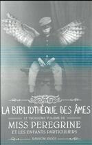 Couverture du livre « Miss Peregrine et les enfants particuliers T.3 ; la biliothèque des âmes » de Ransom Riggs aux éditions Bayard Jeunesse