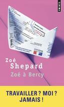 Couverture du livre « Zoé à Bercy » de Zoe Shepard aux éditions Points
