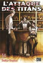 Couverture du livre « L'attaque des titans T.14 » de Hajime Isayama aux éditions Pika