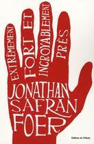 Couverture du livre « Extrêmement fort et incroyablement près » de Jonathan Safran Foer aux éditions Editions De L'olivier
