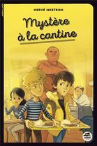 Couverture du livre « Mystère à la cantine » de Herve Mestron aux éditions Oskar