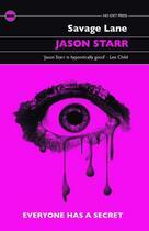 Couverture du livre « SAVAGE LANE » de Jason Starr aux éditions No Exit