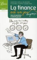 Couverture du livre « La finance est une jeu... dangereux ! » de Gunther Capelle-Blancard et Jezabel Couppey Soubeyran aux éditions J'ai Lu
