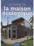 Couverture du livre « Guide de la maison écologique » de Philippe Boucher aux éditions Editions Esi