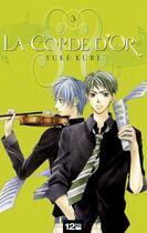 Couverture du livre « La corde d'or t.3 » de Yuki Kure aux éditions 12 Bis
