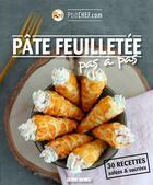 Couverture du livre « Pâte feuilletée pas à pas ; 30 recettes » de Ptitchef.Com aux éditions Sud Ouest Editions