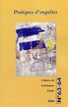 Couverture du livre « CAHIERS DE LITTERATURE ORALE T.63/64 ; pratiques d'enquêtes » de Biebuyck Brunhilde aux éditions Maison Des Sciences De L'homme