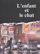 Couverture du livre « Enfant Et Le Chat (L') » de Rogers aux éditions Mijade