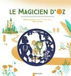 Couverture du livre « Le magicien d'Oz » de Olivier Latyk et Michel Laporte aux éditions Pere Castor