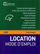 Couverture du livre « Location mode d'emploi (édition 2019) » de Yves Rouquet aux éditions Delmas