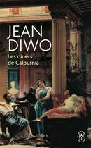 Couverture du livre « Les diners de calpurnia » de Jean Diwo aux éditions J'ai Lu