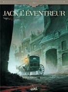 Couverture du livre « Jack l'éventreur t.1 ; les liens du sang » de Debois et Lopez et Poupard aux éditions Soleil