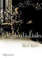 Couverture du livre « Le vagabond des étoiles T.1 » de Riff Reb'S aux éditions Soleil