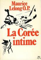 Couverture du livre « La coree intime » de Lelong Maurice aux éditions Table Ronde