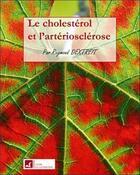 Couverture du livre « Cholesterol et arteriosclerose » de Raymond Dextreit aux éditions Vivre En Harmonie