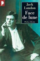 Couverture du livre « Face de lune » de Jack London aux éditions Phebus