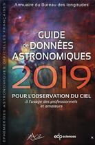 Couverture du livre « Guide de données astronomiques (édition 2019) » de Imcce aux éditions Edp Sciences