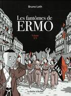 Couverture du livre « Les fantômes de Ermo T.2 » de Bruno Loth aux éditions La Boite A Bulles