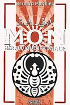 Couverture du livre « Mon ; héraldique japonaise » de Bernard Marillier aux éditions Pardes