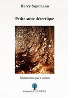 Couverture du livre « Petite suite désertique » de Harry Szpilmann aux éditions Le Coudrier