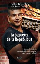 Couverture du livre « La baguette de la République » de Ridha Khadher et Naima Guerziz aux éditions Fauves