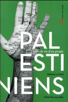 Couverture du livre « Les Palestiniens » de Chloe Rouveyrolles et Melinee Le Priol aux éditions Ateliers Henry Dougier