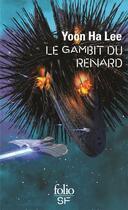 Couverture du livre « Le gambit du renard » de Ha Lee Yoon aux éditions Gallimard