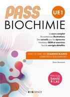 Couverture du livre « PASS UE1 biochimie ; manuel : cours + entraînements corrigés » de Simon Beaumont aux éditions Ediscience
