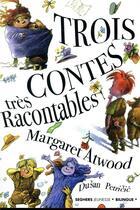 Couverture du livre « Trois contes très racontables » de Margaret Atwood et Dusan Petricic aux éditions Seghers